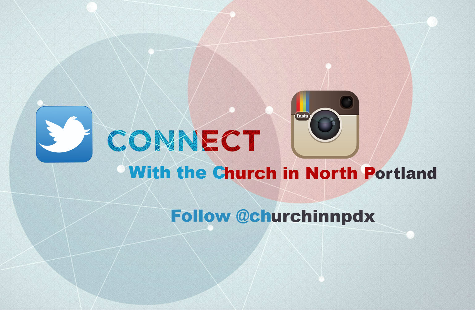 Stay connected with the Church in North Portland
